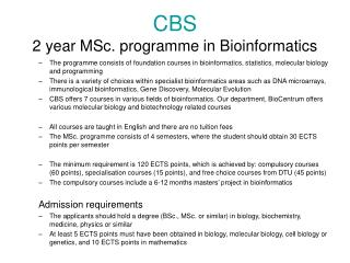 CBS 2 year MSc. programme in Bioinformatics