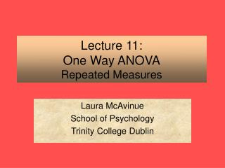 Lecture 11: One Way ANOVA Repeated Measures