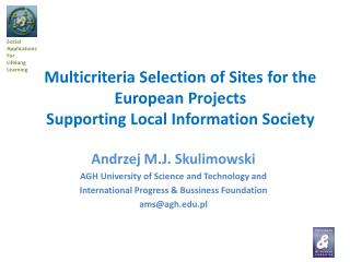 Andrzej M.J.  Skulimowski AGH  University  of Science and Technology and
