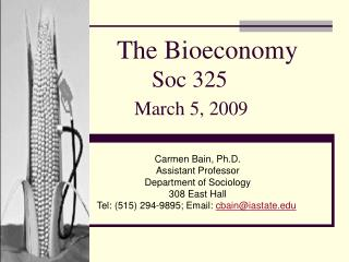 The Bioeconomy 	Soc 325 	 March 5, 2009