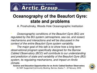 Oceanography of the Beaufort Gyre: state and problems