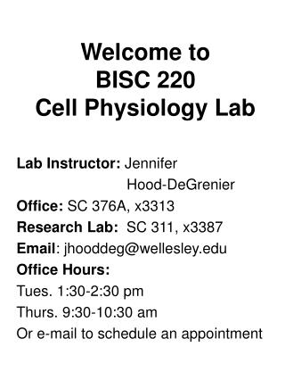 Welcome to BISC 220  Cell Physiology Lab