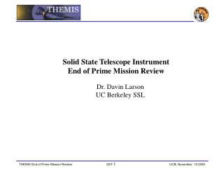 Solid State Telescope Instrument End of Prime Mission Review