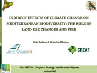 11th INTECOL Congress, Ecology: Into the next 100 years ,  London 2013
