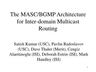 The MASC/BGMP Architecture for Inter-domain Multicast Routing