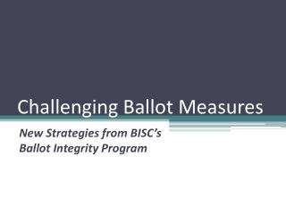 Challenging Ballot Measures