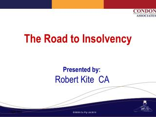 The Road to Insolvency