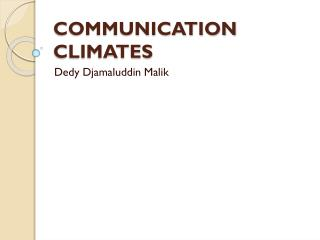 COMMUNICATION CLIMATES