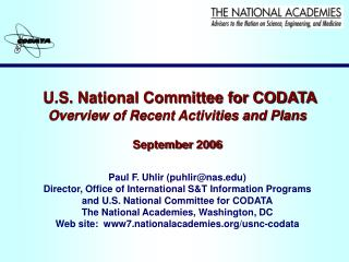U.S. National Committee for CODATA Overview of Recent Activities and Plans September 2006