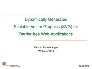 Dynamically Generated  Scalable Vector Graphics (SVG) for  Barrier-free Web-Applications