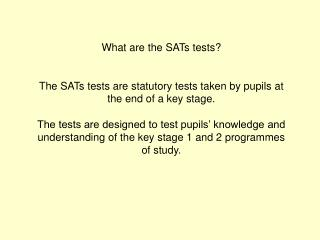 What are the SATs tests?