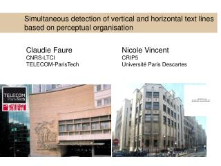 Simultaneous detection of vertical and horizontal text lines  	based on perceptual organisation