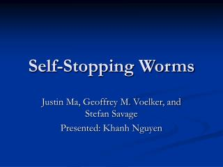 Self-Stopping Worms