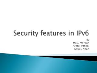 Security features in IPv6