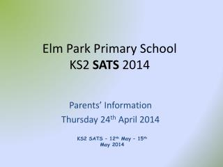 Elm Park Primary School       KS2  SATS  2014