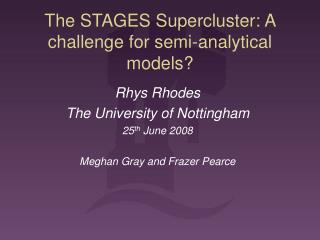 The STAGES Supercluster: A challenge for semi-analytical models?