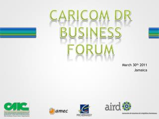 CARICOM DR BUSINESS FORUM
