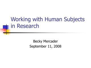 Working with Human Subjects in Research