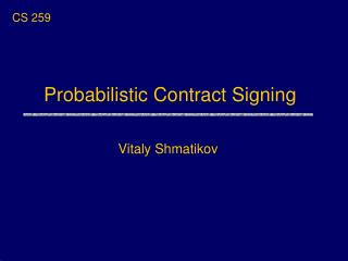 Probabilistic Contract Signing