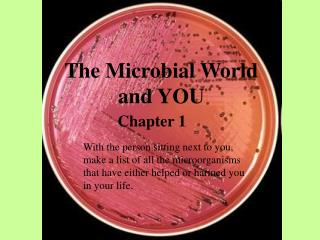 The Microbial World and YOU