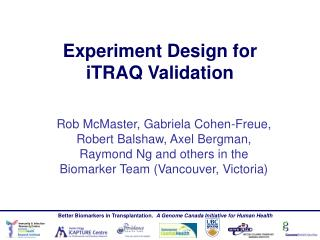 Experiment Design for  iTRAQ Validation