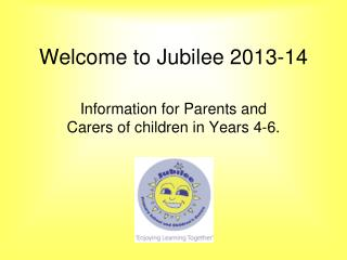 Welcome to Jubilee 2013-14