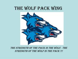 The Wolf Pack Wing