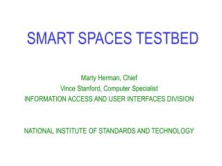 SMART SPACES TESTBED