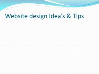 Website design Idea's & Tips