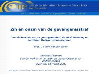 Prof. Dr. Tom Vander Beken Introductiecursus