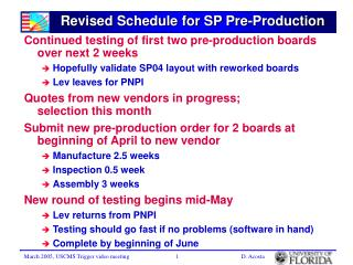 Revised Schedule for SP Pre-Production
