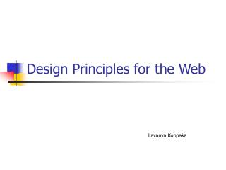 Design Principles for the Web