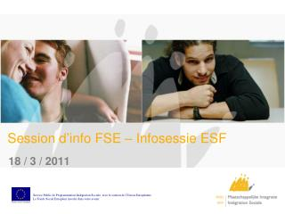 Session d'info FSE – Infosessie ESF