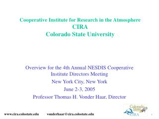 Cooperative Institute for Research in the Atmosphere CIRA Colorado State University