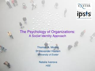 The Psychology of Organizations: A Social Identity Approach
