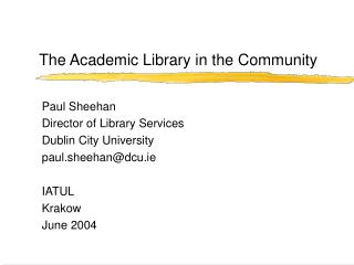 The Academic Library in the Community