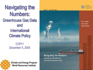 Navigating the Numbers: Greenhouse Gas Data and International Climate Policy COP11