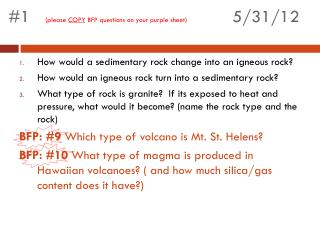 #1	 (please  COPY  BFP questions on your purple sheet)  		5/31/12