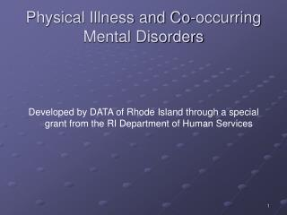 Physical Illness and Co-occurring Mental Disorders