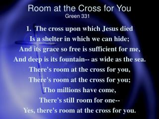 Room at the Cross for You