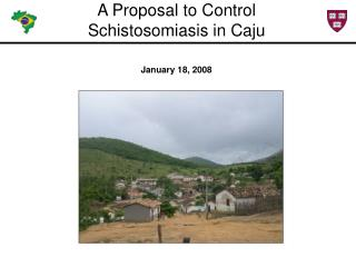 A Proposal to Control  Schistosomiasis in Caju