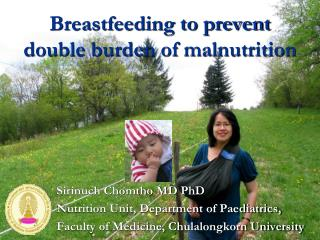 Breastfeeding  to prevent double burden of malnutrition