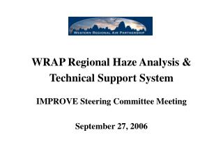WRAP Regional Haze Analysis & Technical Support System