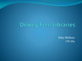 Dewey Free Libraries