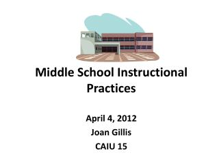 Middle School Instructional Practices