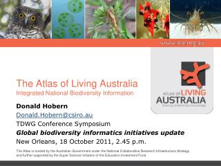 The Atlas of Living Australia Integrated National Biodiversity Information