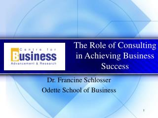 The Role of Consulting  in Achieving Business Success