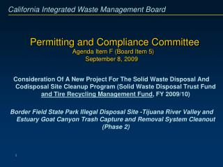 Permitting and Compliance Committee Agenda Item F (Board Item 5) September 8, 2009