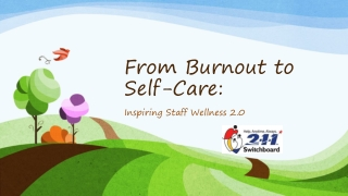 From Burnout to Self-Care :