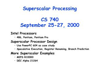 Superscalar Processing CS 740 September 25-27, 2000